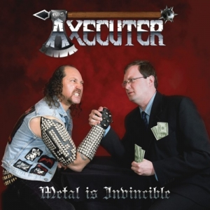 "AXECUTER (Bra) ""Metal Is Invincible"" 12""LP 2014"