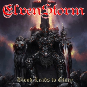 "ELVENSTORM (Fra) ""Blood Leads To Glory"" CD"