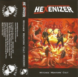 "HEXENIZER (Ger) ""Witches Mentors Cult"" CASSETTE 2016"