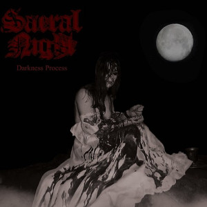 "SACRAL NIGHT (Fra) ""Darkness Process"" MCD 2017"