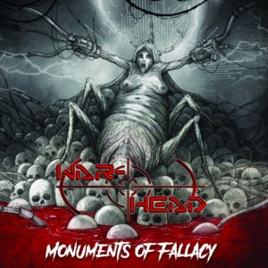 "WAR-HEAD (Cro) "" Monuments Of Fallacy"" CD 2019"