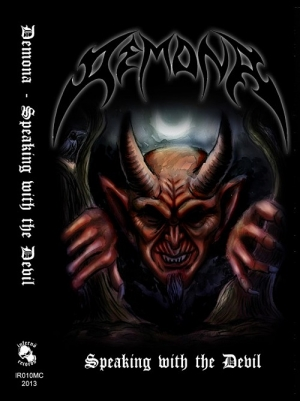 """DEMONA (Can) """"Speaking With The Devil"""" MC"""
