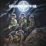 "LEGIONS OF WAR (Swe) ""Forced To The Ground"" CD"