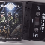 "LEGIONS OF WAR (Swe) ""Forced To The Ground"" MC"