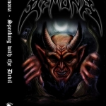"DEMONA (Can) ""Speaking With The Devil"" MC"