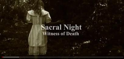 """SACRAL NIGHT Official Video for """"Witness Of Death"""" now online !!"""